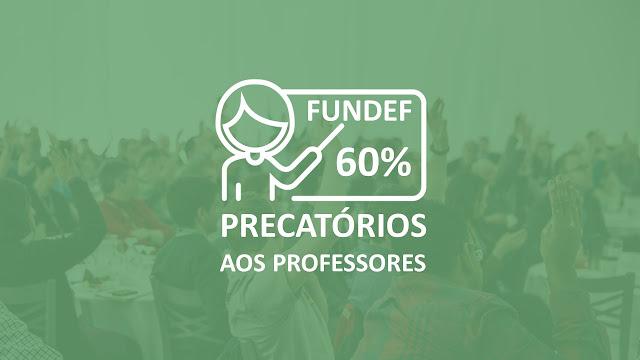 FUNDEF - Precatórios aos Professores