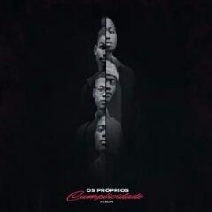 Os Próprios - Cumplicidade (Álbum) [Download]