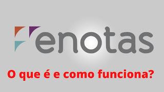 eNotas: O que é e como Funciona este Emissor de Nota Fiscal Eletrônica - O Melhor Emissor de Notas Automático / Automatizado ! NFE NFSE NFs-e NFS-e