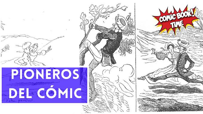 Pioneros del cómic: un pequeño acercamiento a los orígenes del cómic