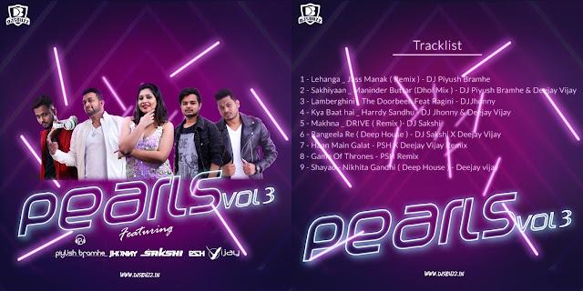 Pearls Vol.3 – DJs Piyush Bramhe, Vijay, Jhonny, Sakshi, PSH