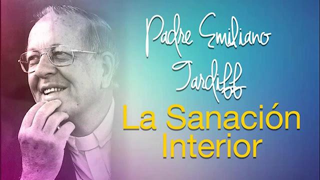 Oración para Sanación Interior del Padre Tardiff