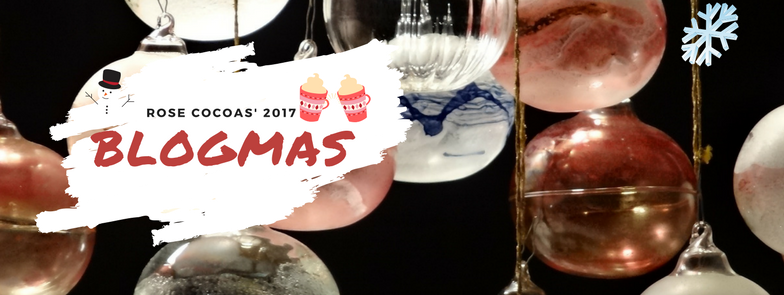 Blogmas 2017// Christmas traditions that freak me out