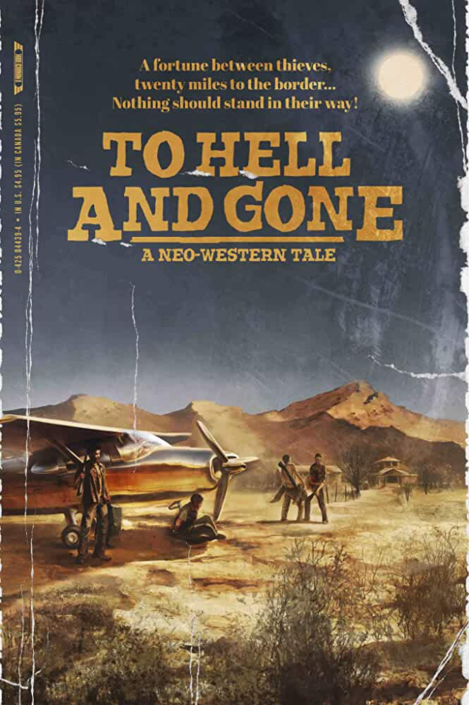 To Hell And Gone 2019 English 480p 200MB