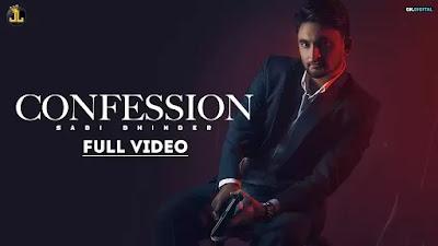 Checkout Sabi Bhinder New Song Confession lyrics only on Lyricsaavn