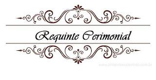 Requinte Cerimonial