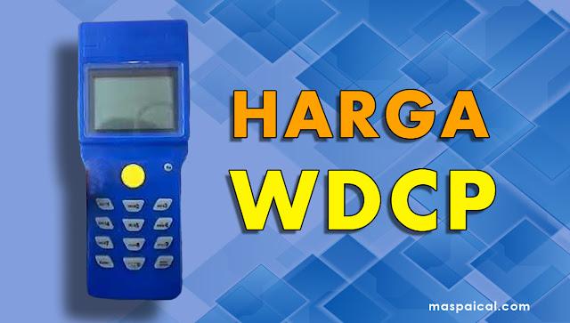 Daftar List Harga Wdcp 2019 - maspaical.com