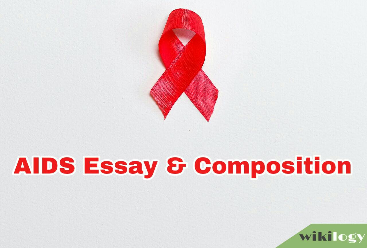 AIDS Essay Composition