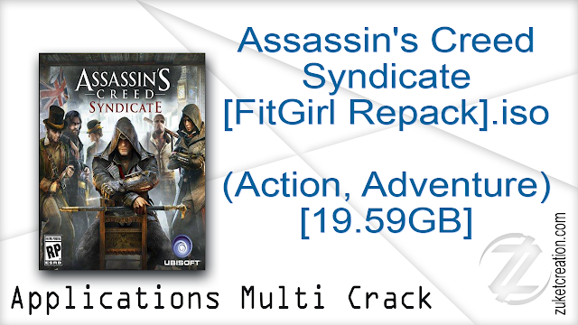 Assassin's Creed Syndicate [FitGirl Repack].iso (Action, Adventure) [19.59GB]