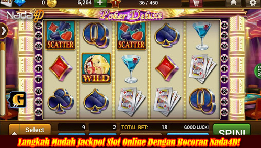 Langkah Mudah Jackpot Slot Online Dengan Bocoran Nada4D!