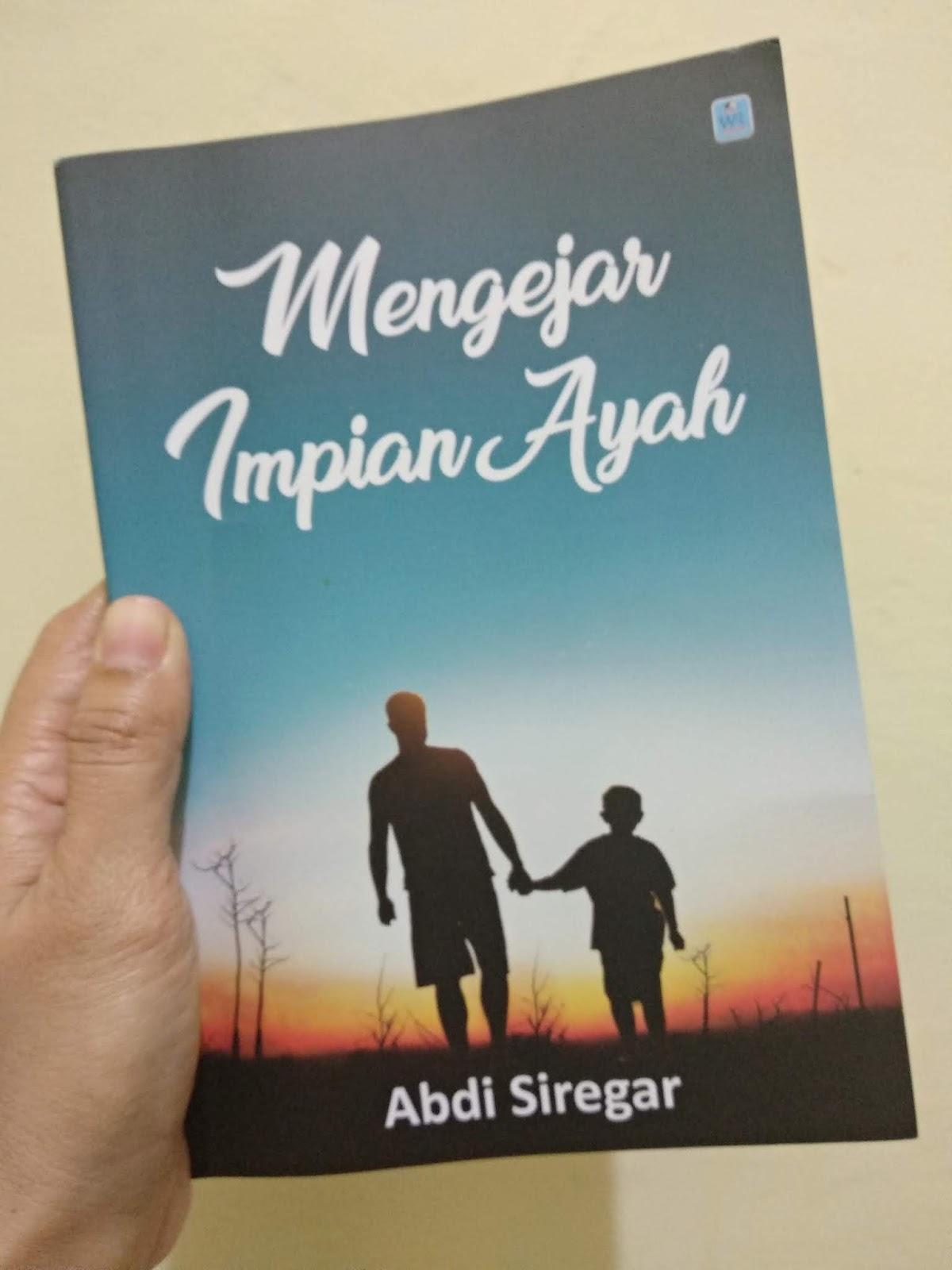 novel mengejar impian ayah