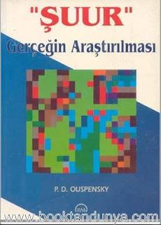 P.D. Ouspensky - Şuur - Gerçeğin Araştırılması
