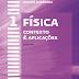 Física - Contexto e Aplicações