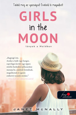 Janet McNally – Girls in the Moon: Lányok a Holdban megjelent a Könyvmolyképző Kiadó gondozásában a Vörös Pöttyös könyvek sorozatban könyves vélemény, könyvkritika, recenzió, könyves blog, könyves kedvcsináló