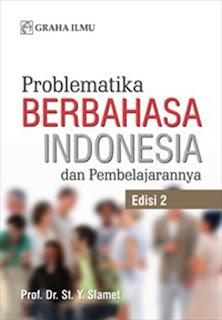 Jual Problematika Berbahasa Indonesia dan Pembelajarannya Edisi 2 - DISTRIBUTOR BUKU YOGYA | Tokopedia