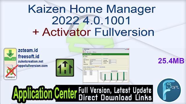 Kaizen Home Manager 2022 4.0.1001 + Activator Fullversion