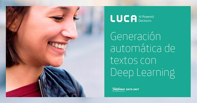 LUCA Talk: Generación automática de textos mediante Deep Learning
