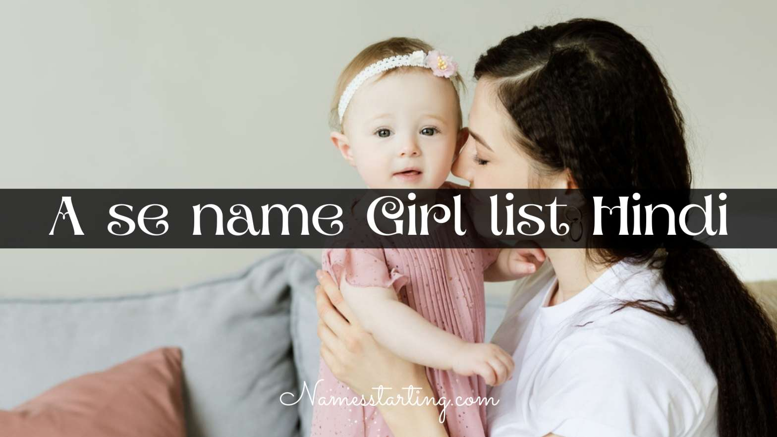 girl names starting with a, a girl names hindu, baby names starting with a for girl, a alphabet names for girls, baby names start a, girl names in hindu starting with a, girl baby names starting with a in hindu, baby girl name letter a, girls name with a letter, a letter name girl, sanskrit baby girl names starting with a, a se girl name, a se name girl, girl names from a to z, a letter names for girls hindu, a word name of girl, a letter girl name list hindu, a se baby girl names hindu, unique girls name starting with a, a se naam girl new, a se name for girls, quranic girl names starting with a, a to z baby names, baby names letter a, baby girl name start letter a, girls names starting with letter a, name starts with a for girl hindu, a se naam for girl, a letter names girl hindu, a letter se girl name, a start name girl, telugu names starting with a, unique j names for a girl, a letter names for girl hindu latest, a word se girl name, baby names girl a letter, baby girl name alphabet a, a word name girl hindu, girl name begin with a, baby girl names in kannada starting with a, a letter baby girl names hindu, a se naam girl, unique baby girl names starting with a, baby girl names hindu modern starting with a, a ward name girl, a sa name girl, latest baby girl names starting with a, a se girl name hindu, a se baby girl name, sanskrit names for girls starting with a, unique baby names start with a, baby girl names starting with a and meaning, hindu names starting with a for girl, baby girl names hindu a letter, baby girl names starting with a hindu modern, a se baby girl names, a alphabet girl name in हिंदी