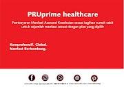 Asuransi Kesehatan Terbaik Prudential Pruprime Healthcare Plus Syariah
