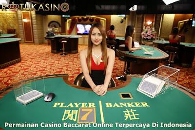 Permainan Casino Baccarat Online Terpercaya Di indonesia