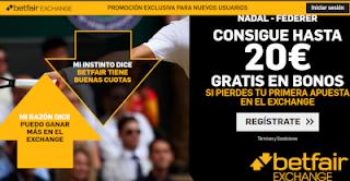 betfair bienvenida exchange 20 euros gratis si pierdes Nadal vs Federer 12 julio 2019