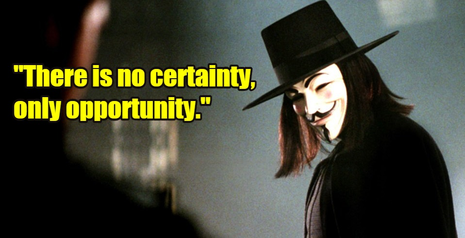 Top Vendetta Quotes From Alan Moore S Book And V For Vendetta