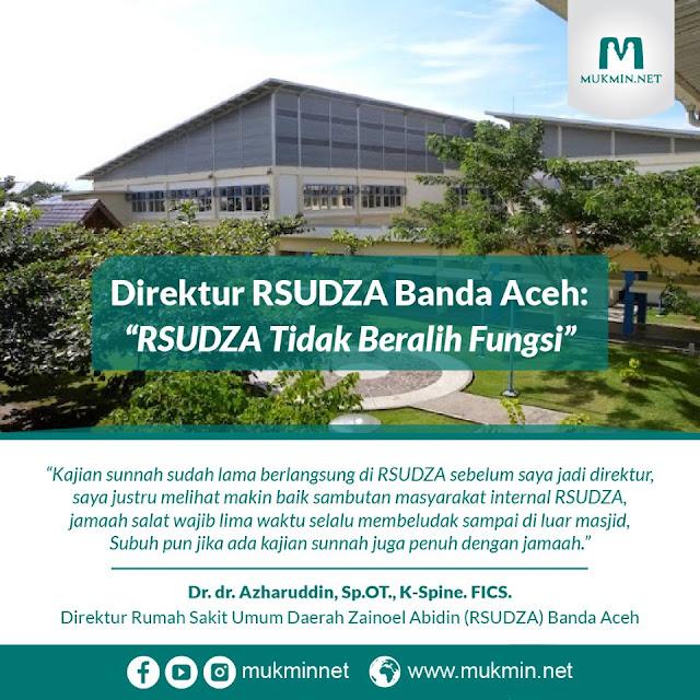 Direktur RSUDZA Banda Aceh: RSUDZA Tidak Beralih Fungsi