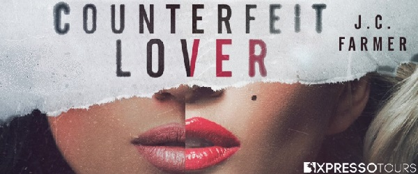 Counterfeit Lover by J.C. Farmer