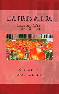 Love Begins With You (Leading With Love Book 1)