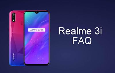 Realme 3i FAQ