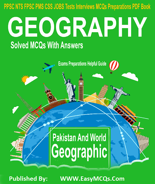 Solved MCQs With Answers EasyMCQs Publishers Geography MCQs With Answers