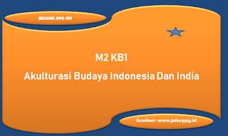 akulturasi budaya indonesia dan india m2 kb1