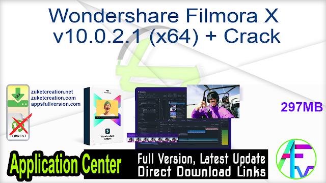 Wondershare Filmora X v10.0.2.1 (x64) + Crack
