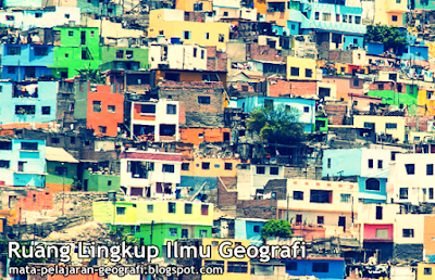 Geografi, Ruang Lingkup Geografi, Geografi Fisik, Geografi Sosial, Geografi Regional, Aspek Lingkungan Fisik, Aspek Lingkungan Sosial.