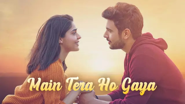 Main Tera Ho Gaya Lyrics by Yasser Desai
