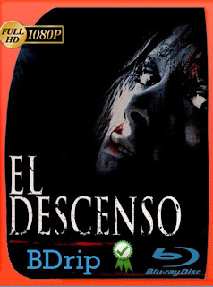 El Descenso (The Descent) (2005) BDRip [1080p] Latino [GoogleDrive] SilvestreHD