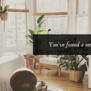 You've found a new home