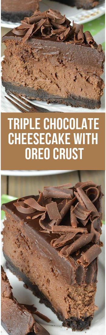 Triple Chocolate Cheesecake With Oreo Crust #deseert #chocolate