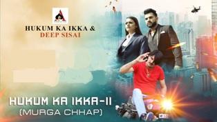 Hukum Ikka (Murga Chhap) Lyrics - Amit Saini Rohtakiya