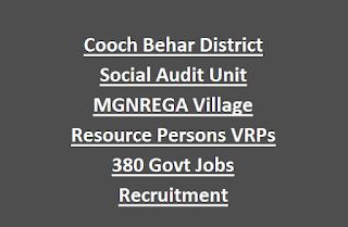 Cooch Behar District Social Audit Unit MGNREGA Village Resource Persons VRPs 380 Govt Jobs Recruitment Apply Online