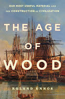 Review of The Age of Wood by Roland Ennos