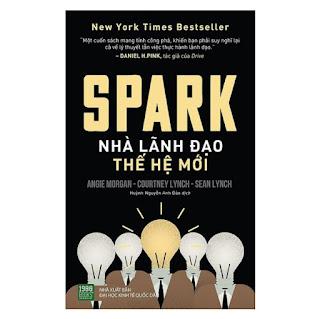 Sách - Spark: Nhà Lãnh Đạo Thế Hệ Mới ebook PDF-EPUB-AWZ3-PRC-MOBI