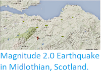 https://sciencythoughts.blogspot.com/2014/12/magnitude-20-earthquake-in-midlothian.html