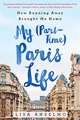 French Village Diaries book review My Part-TIme Paris Life Lisa Anselmo