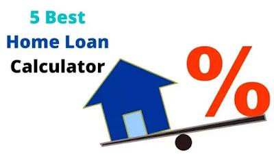 5 Best Home Loan Calculator | Website for Home Loan Calculation