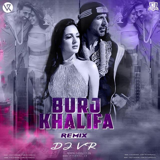 Burj Khalifa – DJ VR Remix