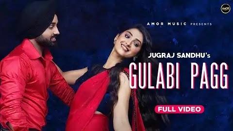 Gulabi Pagg गुलाबी पग Lyrics Hindi - Jugraj Sandhu   Isha