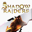The Shadow Raiders are coming!