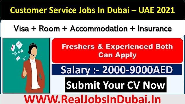 Customer Service Jobs In Dubai - UAE 2021