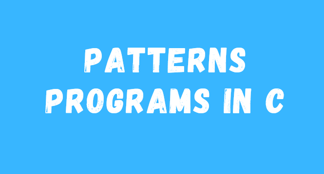 Patterns-Programs-in-C